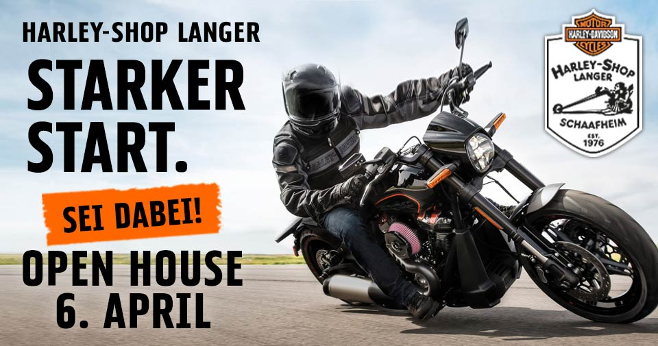 Starker Start! Harley-Shop Langer - Open House, 6. April 2019