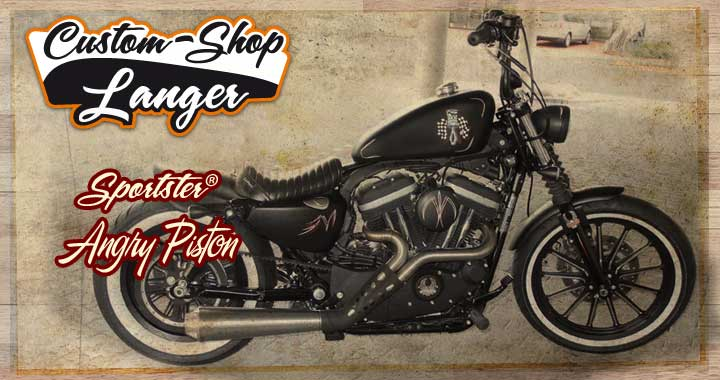 Custom-Shop Langer präsentiert Sporster Umbau Angry Piston Custombike