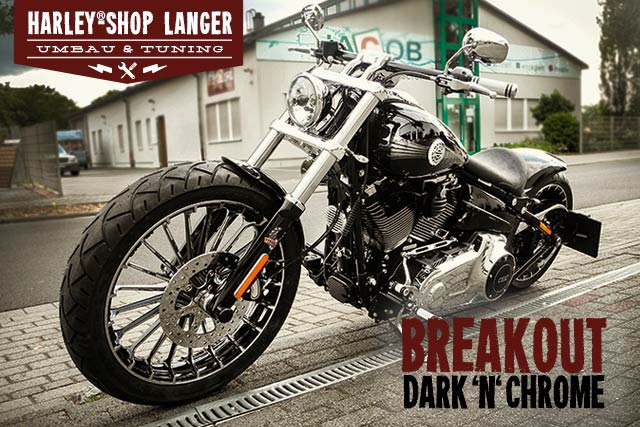 Softail Breakout Umbau Dark 'n' Chrome Custombike