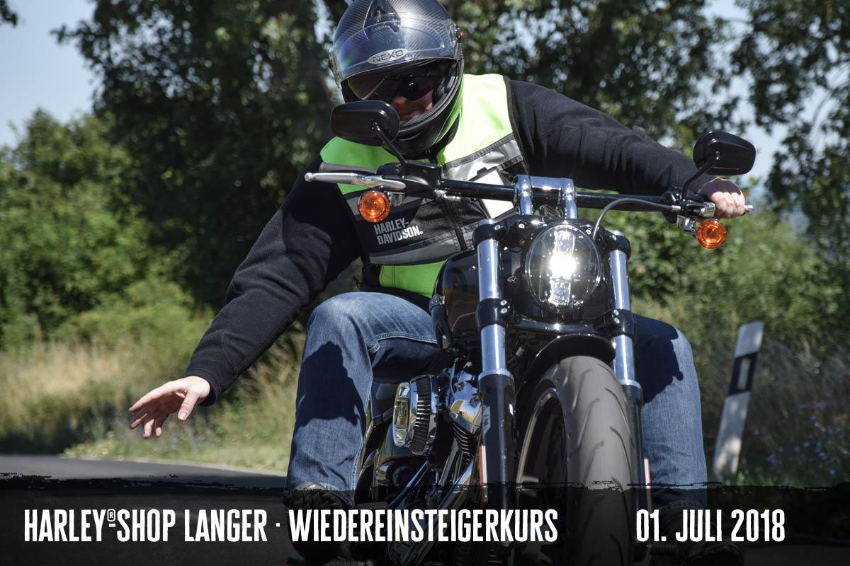 Harley-Shop Langer Wiedereinsteigerkurs 01. Juli 2018