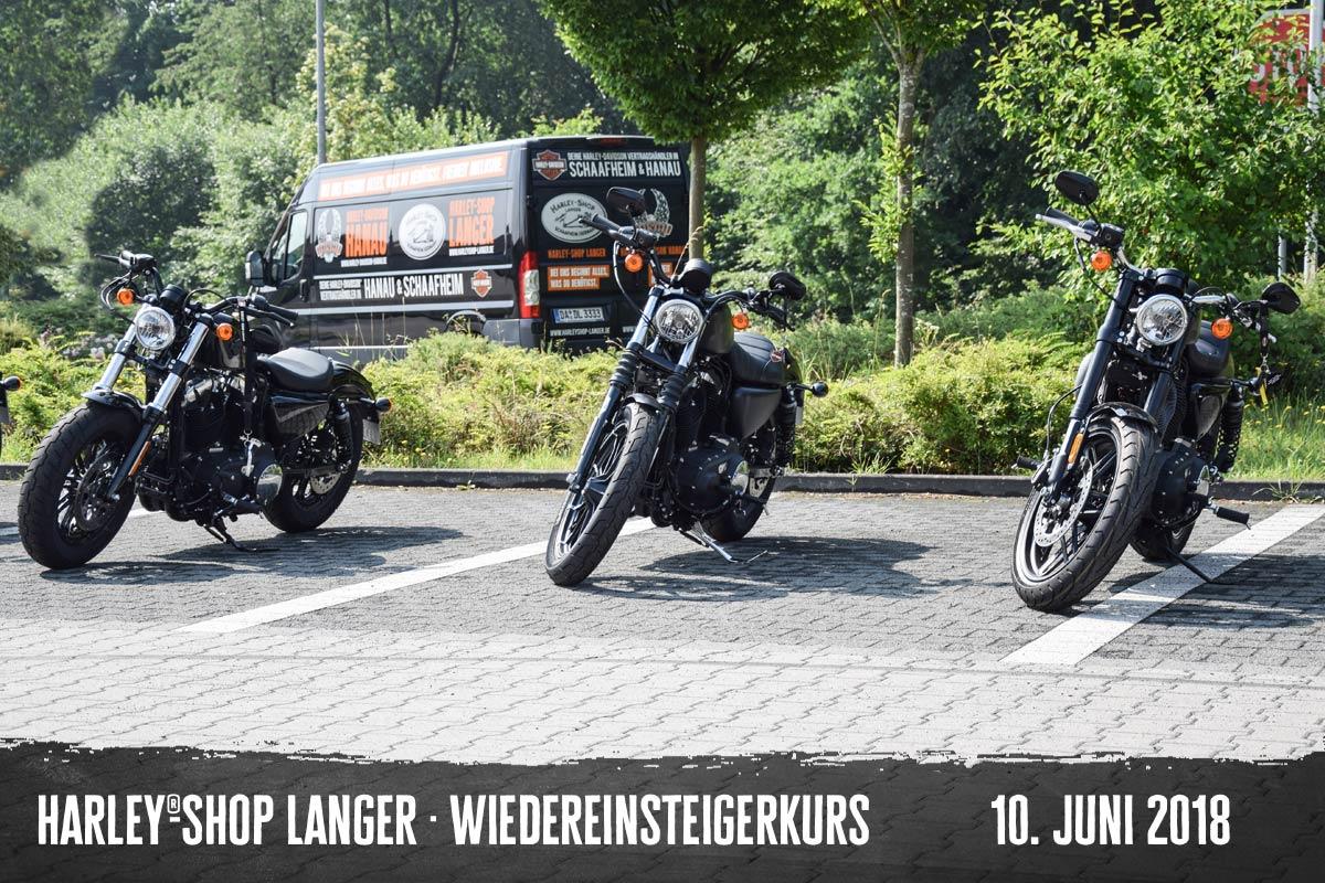 Harley-Shop Langer Wiedereinsteigerkurs 10. Juni 2018