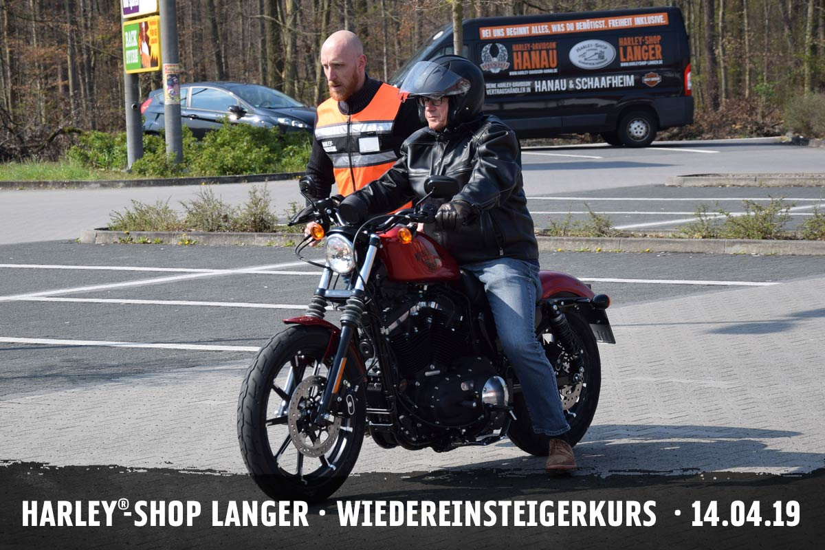 Harley-Shop Langer - Wiedereinsteigerkurs - 14. April 2019