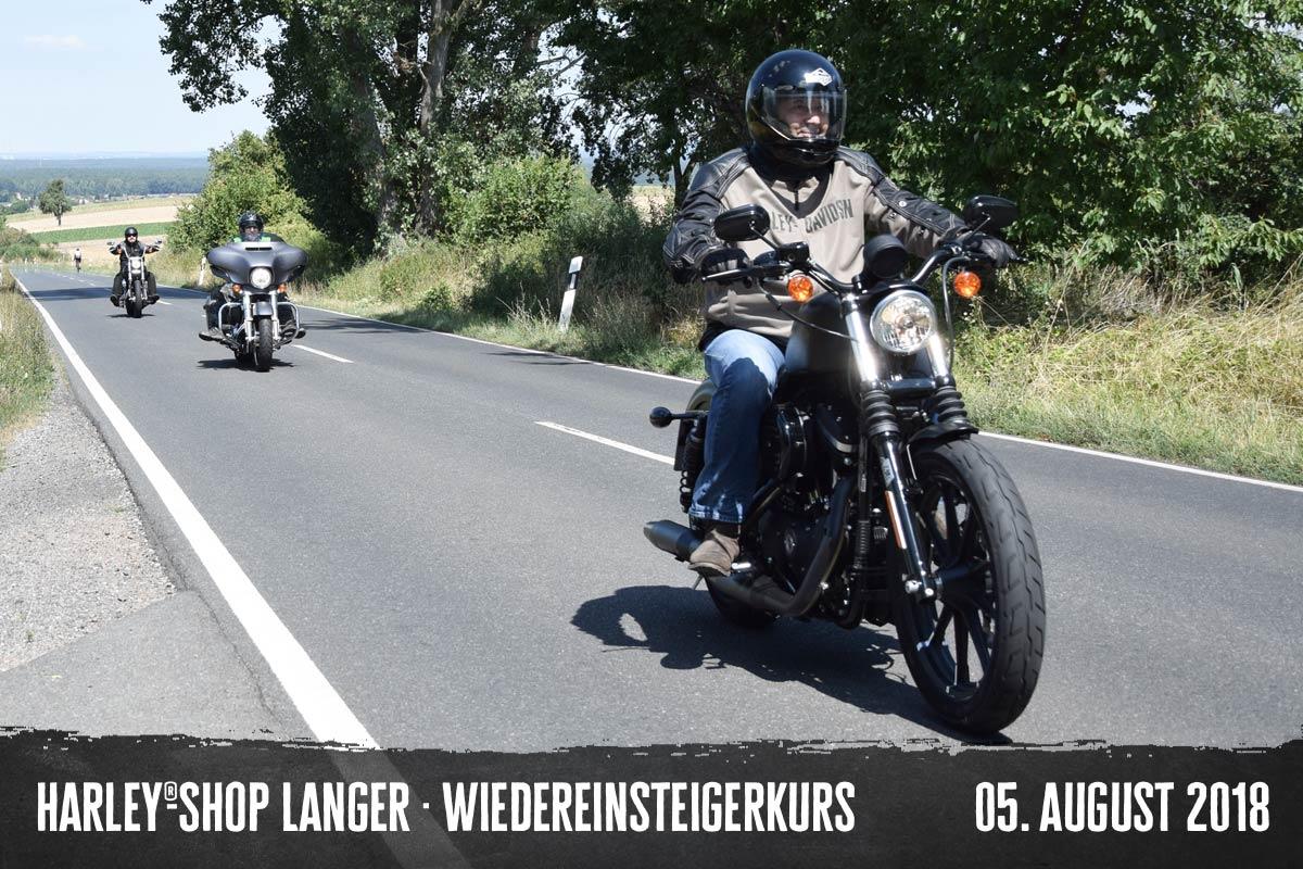 Harley-Shop Langer Wiedereinsteigerkurs, 05. August 2018