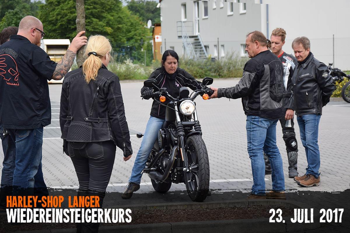 Harley-Shop Langer Wiedereinsteigerkurs 23. Juli 2017
